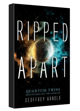 Ripped Apart - A quantum twins adventure - available on Amazon